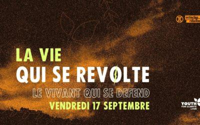 17 Septembre : La vie qui se révolte, le vivant qui se défend